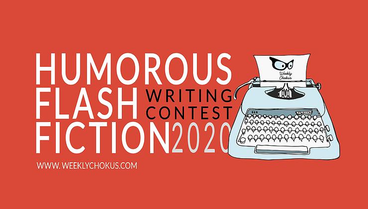 Humorous Flash Fiction Writing Contest