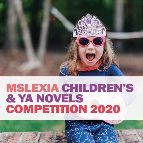 Mslexia Fiction & Memoir Competition 2020: Children's & YA Novel