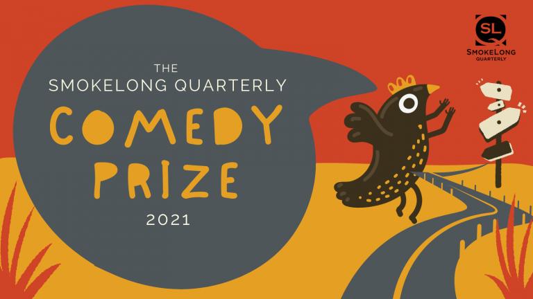 SmokeLong Quarterly Comedy Prize